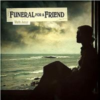 Cover Funeral For A Friend - Walk Away