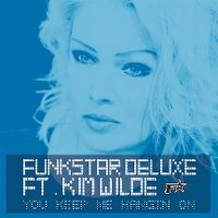 Cover Funkstar Deluxe feat. Kim Wilde - You Keep Me Hangin On
