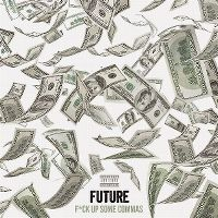 Cover Future - F*ck Up Some Commas