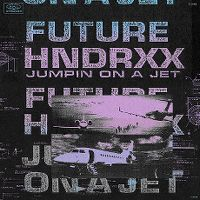 Cover Future - Jumpin On A Jet