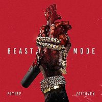 Cover Future / Zaytoven - Beast Mode