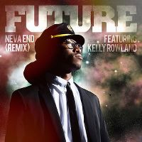 Cover Future feat. Kelly Rowland - Neva End (Remix)