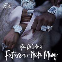 Cover Future feat. Nicki Minaj - You Da Baddest