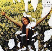 Cover Fux - 1000 gute Gründe