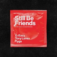 Cover G-Eazy feat. Tory Lanez & Tyga - Still Be Friends