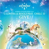 Cover G-Lontra & Rockz feat. Chelc-D - Give (Extrema Outdoor Theme 2009)