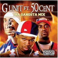 Cover G-Unit feat. 50 Cent - Tha Gangsta Mix