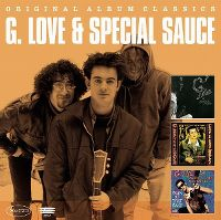 Cover G. Love & Special Sauce - Original Album Classics