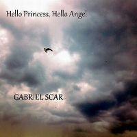 Cover Gabriel Scar - Hello Princess, Hello Angel