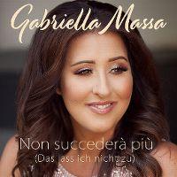Cover Gabriella Massa - Non succederà più (Das lass ich nicht zu)