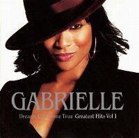 Cover Gabrielle - Dreams Can Come True - Greatest Hits Vol. 1