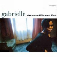 Cover Gabrielle - Give Me A Little More Time