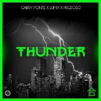 Cover Gabry Ponte x LUM!X x Prezioso - Thunder