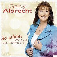 Cover Gaby Albrecht - So schön, dass wir uns wiederseh'n