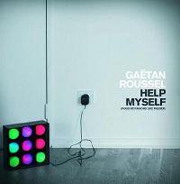 Cover Gaëtan Roussel - Help Myself (Nous ne faisons que passer)
