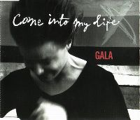 Cover Gala - Come Into My Life