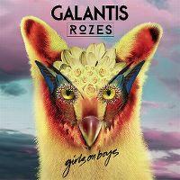 Cover Galantis & Rozes - Girls On Boys