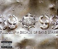 Cover Gang Starr - Full Clip: A Decade Of Gang Starr