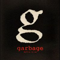 Cover Garbage - Battle In Me