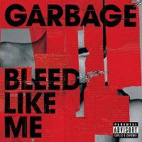 Cover Garbage - Bleed Like Me
