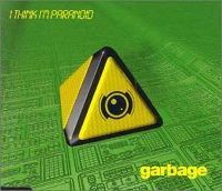 Cover Garbage - I Think I'm Paranoid
