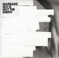 Cover Garbage - Sex Is Not The Enemy