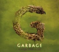 Cover Garbage - Strange Little Birds