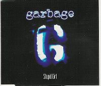 Cover Garbage - Stupid Girl