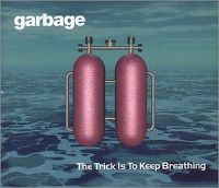 Cover Garbage - The Trick Is To Keep Breathing