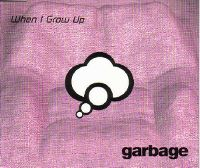 Cover Garbage - When I Grow Up