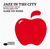 Cover Gare du Nord - Jazz In The City