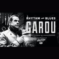 Cover Garou - Rhythm And Blues