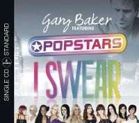 Cover Gary Baker feat. Popstars - I Swear
