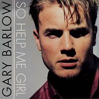 Cover Gary Barlow - So Help Me Girl
