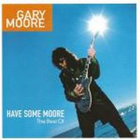 Cover Gary Moore - Have Some Moore - The Best Of