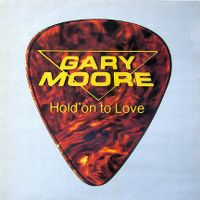 Cover Gary Moore - Hold On To Love