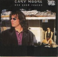 Cover Gary Moore - One Good Reason