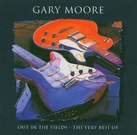 Cover Gary Moore - Out In The Fields - The Very Best Of