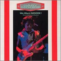 Cover Gary Moore - We Want Moore!