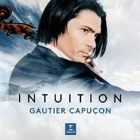 Cover Gautier Capuçon - Intuition