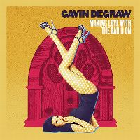 Cover Gavin DeGraw - Making Love With The Radio On