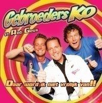 Cover Gebroeders Ko feat. Rob Geus - Daar word ik niet vrolijk van!!