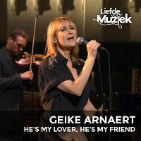 Cover Geike Arnaert - He's My Lover, He's My Friend