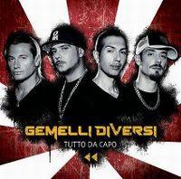 Cover Gemelli Diversi - Tutto da capo