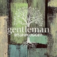 Cover Gentleman - MTV Unplugged