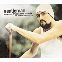 Cover Gentleman - On We Go / Caan Hold Us Down