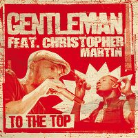 Cover Gentleman feat. Christopher Martin - To The Top