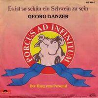 Cover Georg Danzer - Es ist so schön ein Schwein zu sein
