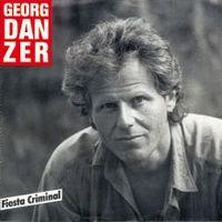 Cover Georg Danzer - Fiesta Criminal