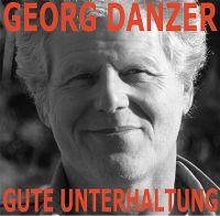 Cover Georg Danzer - Gute Unterhaltung